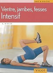 Ventre, jambes, fesses : Intensif