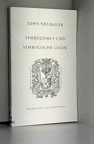 Symbolismus und symbolische Logik: Die Idee der 'Ars Combinatoria' in der Entwicklung der modernen Dichtung (Humanistische Bibliothek)