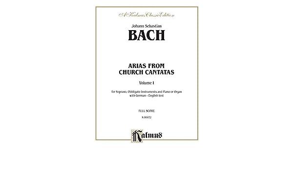Soprano Arias from Church Cantatas, Volume I: Sacred Vocal Collection: 1 (Kalmus Edition)
