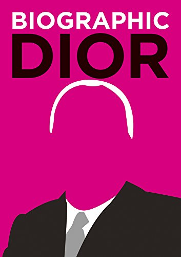 Dior: Great Lives in Graphic Form (Biographic)