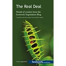 The Real Deal: Words of wisdom from the Scotwork Negotiation Blog (English Edition)
