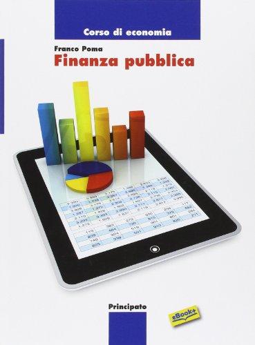 Corso di economia: finanza pubblica. Con e-book. Con espansione online. Per le Scuole superiori