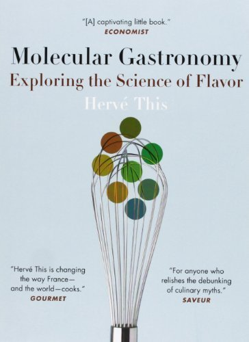 Molecular Gastronomy: Exploring the Science of Flavor (Arts and Traditions of the Table: Perspectives on Culinary History) by This, Herv�� (2008) Paperback