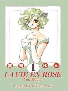 La Vie en Rose Edition simple Tome 1