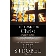 The Case for Christ Student Edition: A Journalist's Personal Investigation of the Evidence for Jesus (Case For...Series for Students)