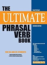 The Ultimate Phrasal Verb Book by Hart, Carl W. 2nd (second) edition [Paperback(2009)]