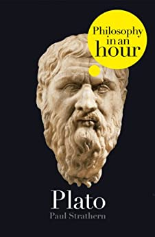 Plato: Philosophy in an Hour by [Strathern, Paul]
