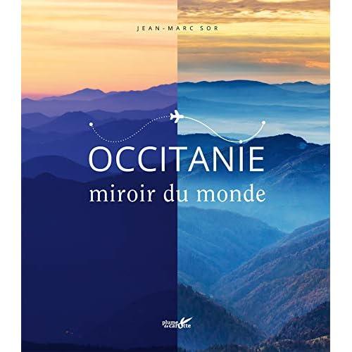 Occitanie, miroir du monde
