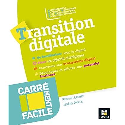 Carrément facile - Transition digitale - Professionnels, TPE, non spécialistes, étudiants