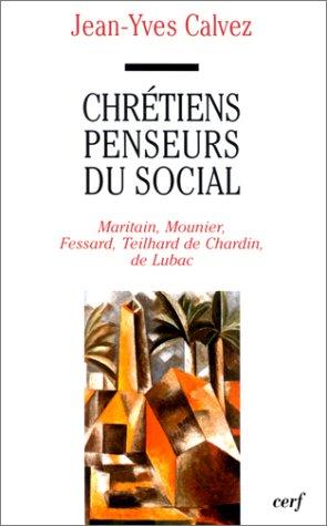 Chrétiens penseurs du social par Jean-Yves Calvez
