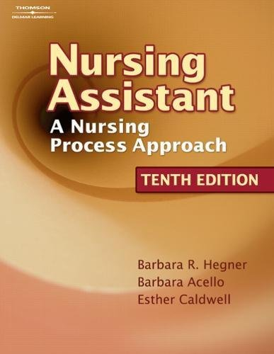 Workbook for Hegner/Acello/Caldwell\'s Nursing Assistant: A Nursing Process Approach, 10th