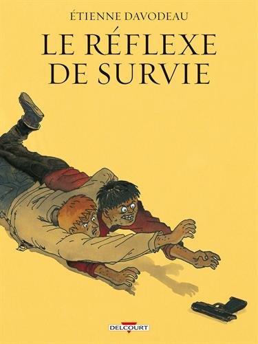 Le Réflexe de survie (NED)