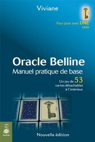Oracle Belline : Manuel pratique de base. Un jeu de 53 cartes détachables est à l'intérieur