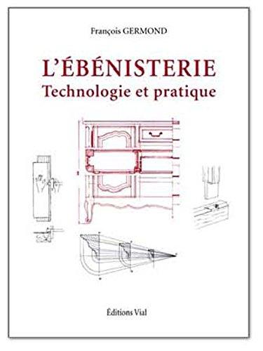 L'bnisterie : Technologie et pratique