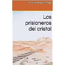 Los prisioneros del cristal