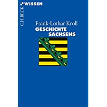 Geschichte Sachsens (Beck'sche Reihe)