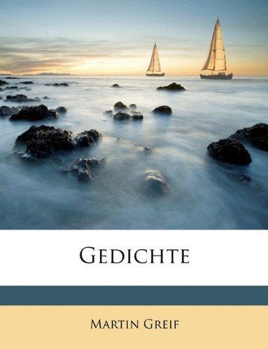 Gedichte by Martin Greif (2010-04-08)
