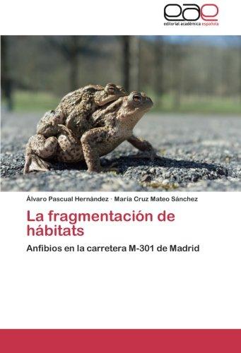 La Fragmentacion de Habitats