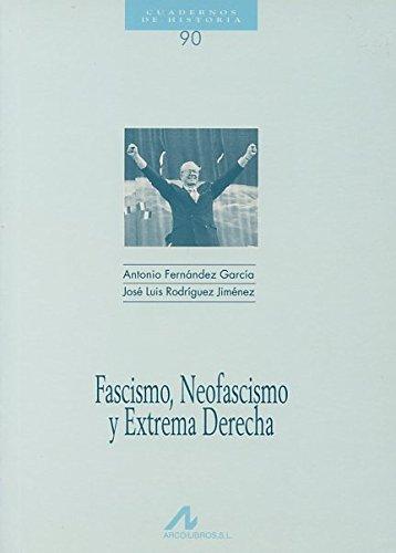 Fascismo, neofascismo y extrema derecha (Cuadernos de historia)