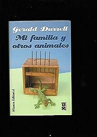 Mi familia y otros animales par GERALD DURRELL