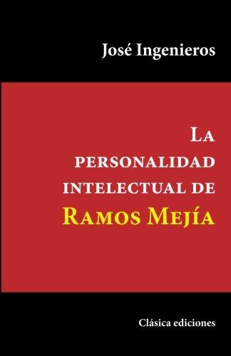 La personalidad intelectual de Ramos Mejía