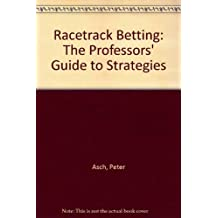 Racetrack Betting by Peter Asch (1986-08-30)