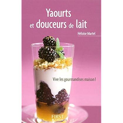 Petit livre de - Yaourts et douceurs de lait (LE PETIT LIVRE)