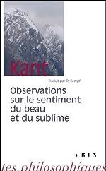 Observations sur le sentiment du beau et du sublime de Emmanuel Kant