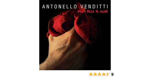 Antonello Venditti Regali Di Natale Testo.Dalla Pelle Al Cuore Venditti Antonello Amazon It Musica