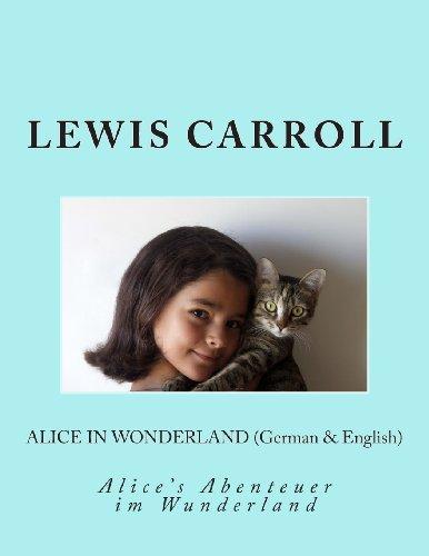 Alice in Wonderland (German & English): Alice's Abenteuer im Wunderland