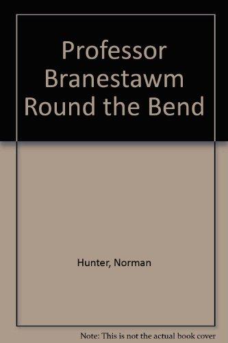 Professor Branestawm round the bend