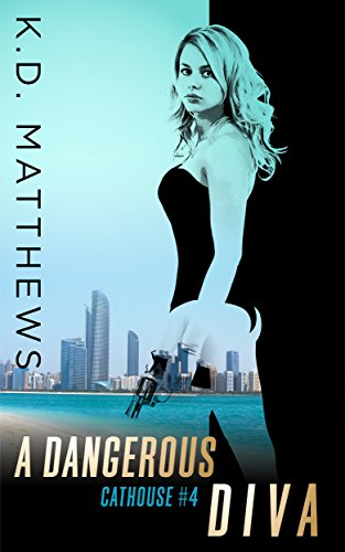 A Dangerous Diva (Cathouse Series Book 4) (English Edition)