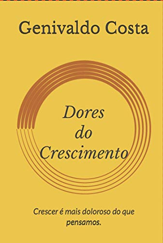 Dores do Crescimento (1) (Portuguese Edition)