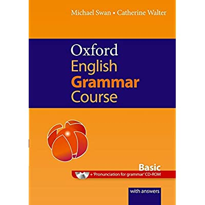 Oxford English Grammar Course Basic : A grammar practice book for elementary to pre-intermediate students of English, with answers (1CD audio)