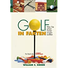 Golf in Fakten: Was Sie schon immer wissen wollten