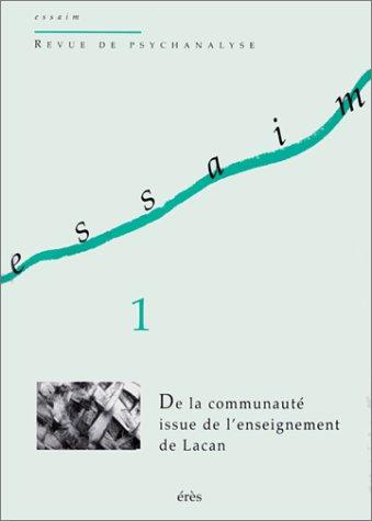 Essaim, N° 1, Printemps 1998 : De la communauté issue de l'enseignement de Lacan