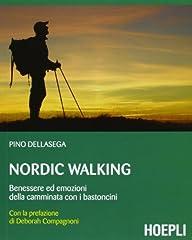 Idea Regalo - Nordic walking. Benessere ed emozioni della camminata coi bastoncini