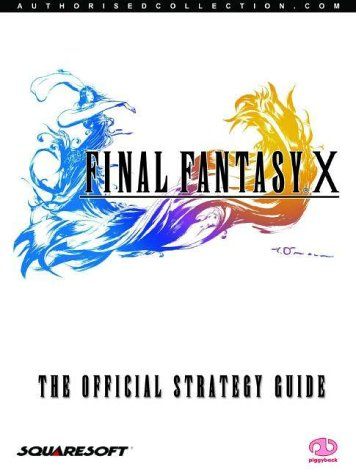Final Fantasy X: The Official Strategy Guide par Piggyback