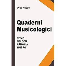 Quaderni Musicologici (Ritmo, Melodia, Armonia, Timbro)
