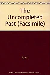The Uncompleted Past (Facsimile)