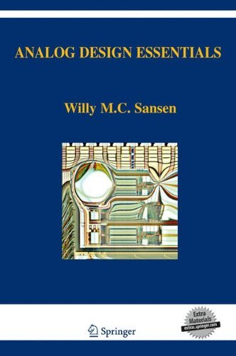Analog Design Essentials (The Springer International Series in Engineering and Computer Science) by Willy M. C. Sansen (2006-11-30)