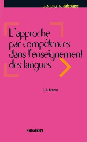 En ligne L'approche par compétences dans l'enseignement des langues : Enseigner à partir du Cadre commun de référence pour les langues (Langues et didactique) pdf epub