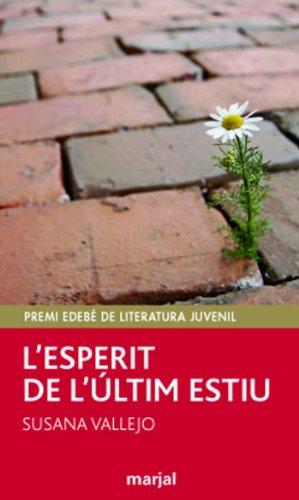 Premi EDEBÉ de Lit. Juvenil 2011: L'esperit de l'últim estiu (Periscopi)