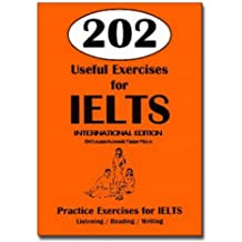 202 Useful Exercises for IELTS - International Edition (Book only): Practice Exercises for IELTS