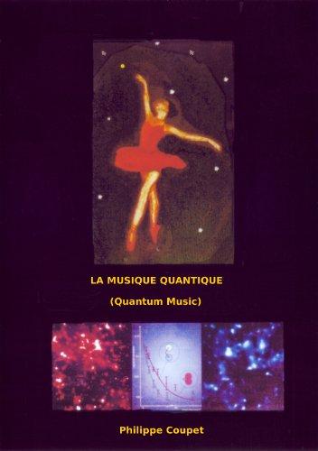 La Musique Quantique (Quantum Music)
