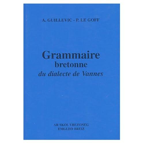 Grammaire bretonne du dialecte de Vannes