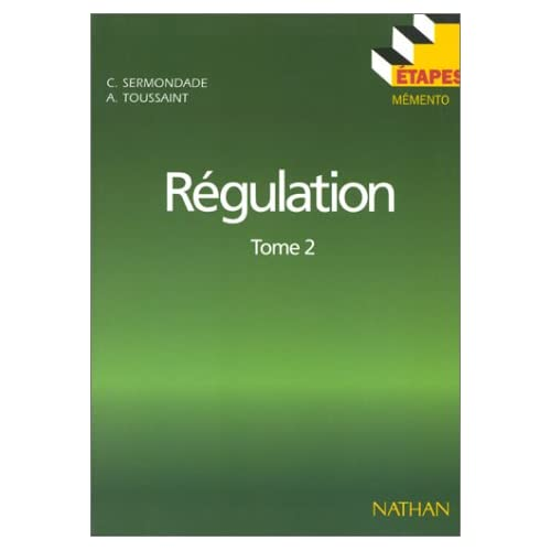 Etapes : régulation, tome 2