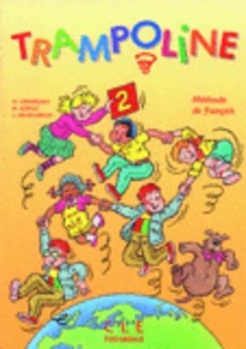 Trampoline 2 : Mthode de franais (Livre de l'lve)