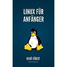 Linux für Anfänger: Der Einsteigerkurs