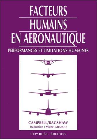 Facteurs humains en aéronautique. Performances et limitations humaines